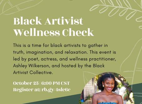 The Black Artivist Wellness Check