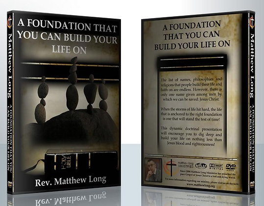 A Foundation That You Can Build Your Life On