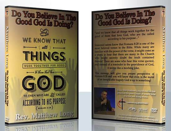 Do You Believe In The Good God Is Doing?