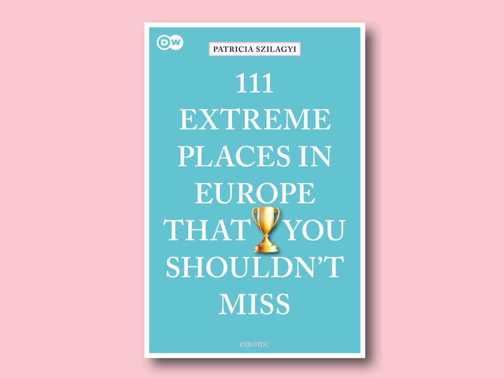 111 Extreme Places in Europe