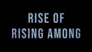 RISE OF RISING AMONG