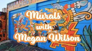 Murals with Megan Wilson