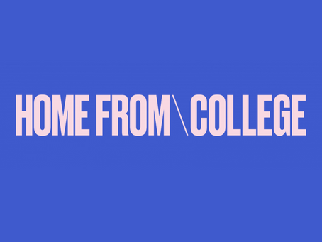 HOME FROM COLLEGE: A RAY OF LIGHT FOR COLLEGE STUDENTS
