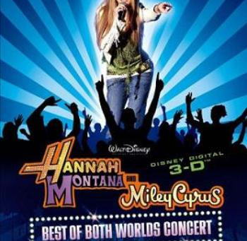 Hannah Montana and Miley Cyrus – Best of Both Worlds Concert (A PopEntertainment.com Movie Rev