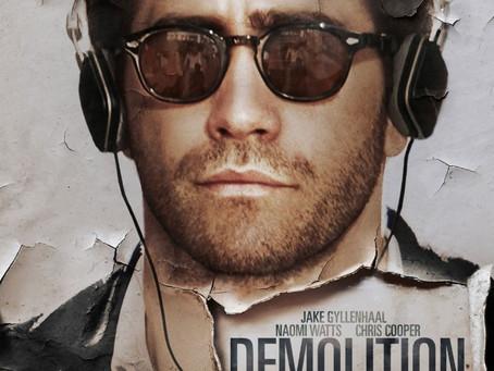 Demolition (A PopEntertainment.com Movie Review)