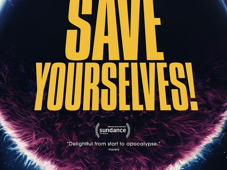 Save Yourselves! (A PopEntertainment.com Movie Review)
