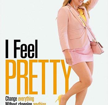 I Feel Pretty (A PopEntertainment.com Movie Review)
