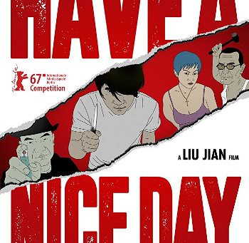 """Have a Nice Day & """"Nighthawk"""" (PopEntertainment.com Movie Reviews)"""