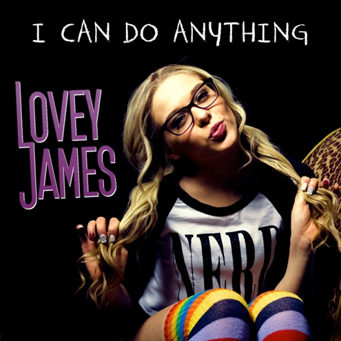"""Lovey James """"I Can Do Anything."""""""