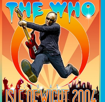 The Who: Live at the Isle of Wight Festival 2004 (A PopEntertainment.com Music Video Review)