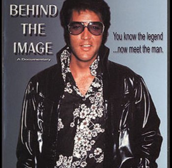 Elvis: Behind the Image – Volumes 1 & 2 (A PopEntertainment.com Music Video Review)