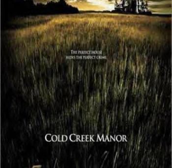 Cold Creek Manor (A PopEntertainment.com Movie Review)