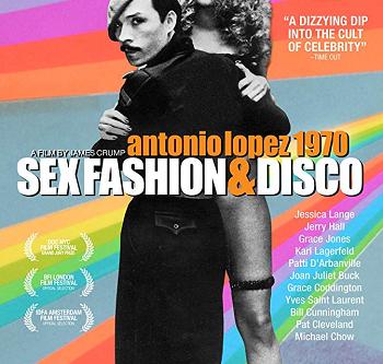 Antonio Lopez 1970: Sex Fashion & Disco (A PopEntertainment.com Movie Review)