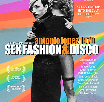 Antonio Lopez 1970: Sex Fashion & Disco (A PopEntertainment.com Movie Review)