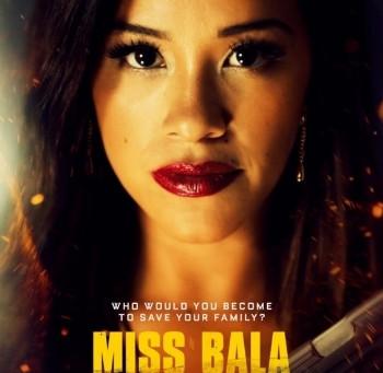 Miss Bala (A PopEntertainment.com Movie Review)