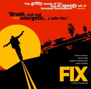Fix (A PopEntertainment.com Movie Review)