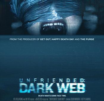 Unfriended: Dark Web (A PopEntertainment.com Movie Review)