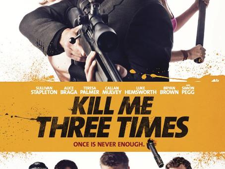 Kill Me Three Times (A PopEntertainment.com Movie Review)