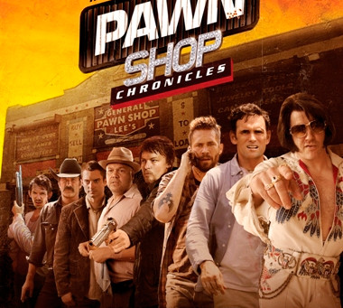Pawn Shop Chronicles (A PopEntertainment.com Movie Review)
