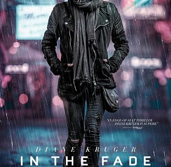 In the Fade (A PopEntertainment.com Movie Review)