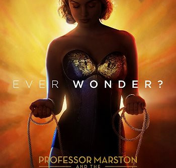 Professor Marston and the Wonder Women (A PopEntertainment.com Movie Review)