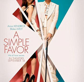 A Simple Favor (A PopEntertainment.com Movie Review)