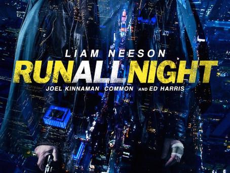 Run All Night (A PopEntertainment.com Movie Review)