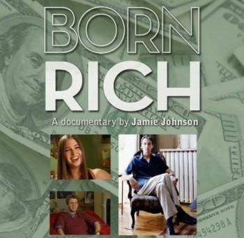 Born Rich (A PopEntertainment.com Movie Review)