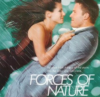 Forces of Nature (A PopEntertainment.com Movie Review)