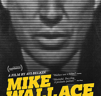 Mike Wallace is Here (A PopEntertainment.com Movie Review)