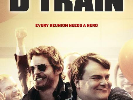 The D Train (A PopEntertainment.com Movie Review)