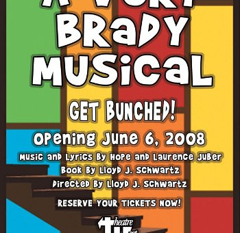 A Very Brady Musical – Lloyd Schwartz and Hope Juber Reimagine the Family Business