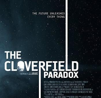 The Cloverfield Paradox (A PopEntertainment.com Movie Review)