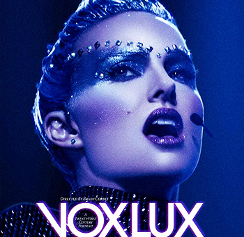 Vox Lux (A PopEntertainment.com Movie Review)