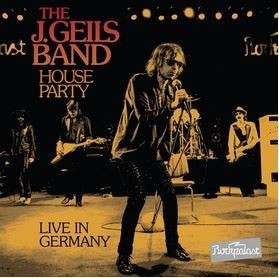 J Geils Band: House Party - Live in Germany