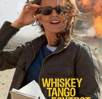 Whiskey Tango Foxtrot (A PopEntertainment.com Movie Review)