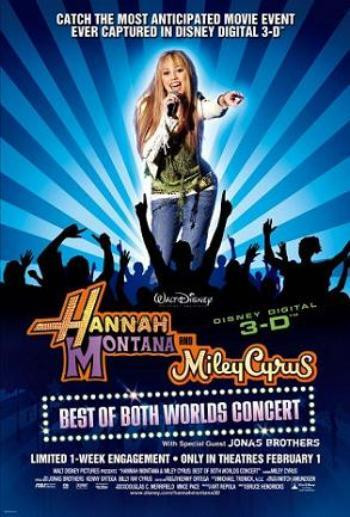 Hannah Montana & Miley Cyrus - The Best of Both Worlds Concert