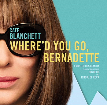 Where'd You Go Bernadette? (A PopEntertainment.com Movie Review)