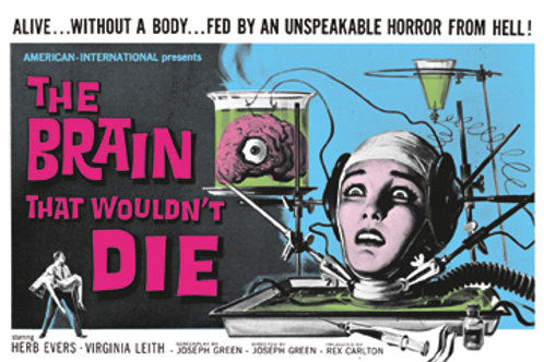 Brain That Wouldn't Die Poster