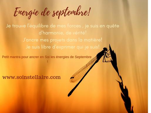 Petit mantra pour ancrer en Soi les énergies de Septembre!