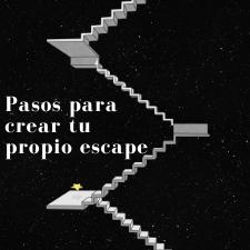 PASOS PARA CREAR TU PROPIO ESCAPE ROOM