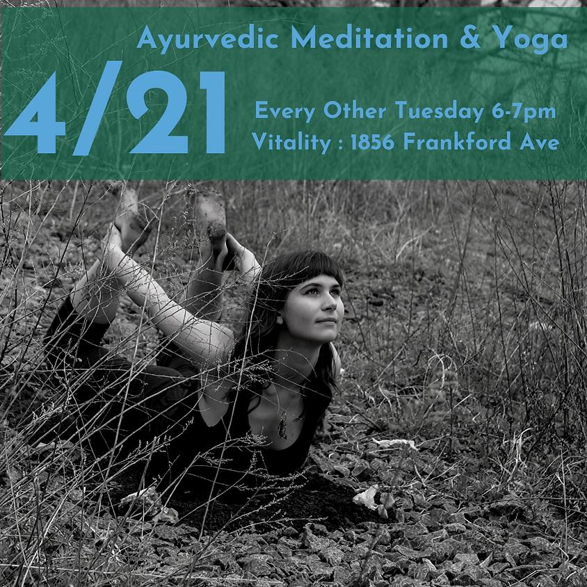 Ayurvedic Meditation &  Yoga