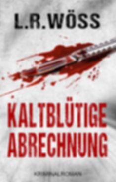Kaltblütige_Abrechnung_Ebook_NEU_2_klein