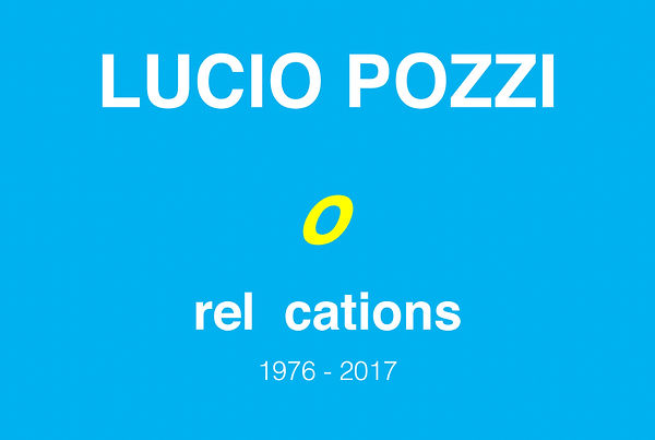 Lucio Pozzi_Relocations.jpg