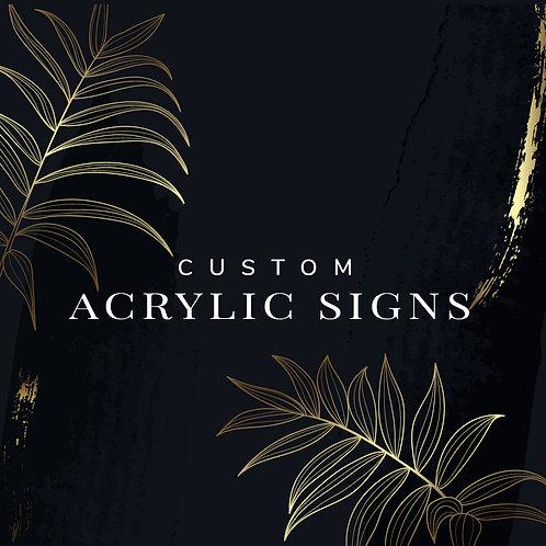Custom Acrylic Sign