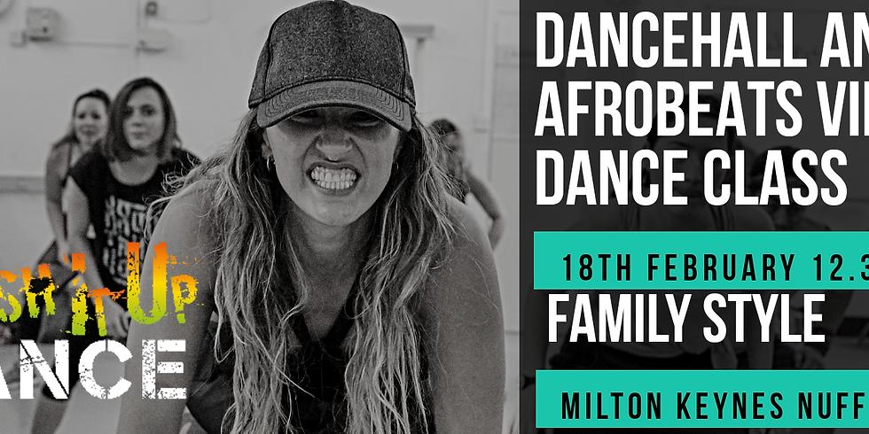Family Style MIU Dancehall / Afrobeats Vibes Dance Class