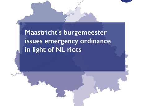 Maastricht's burgemeester issues emergency ordinance in light of NL riots