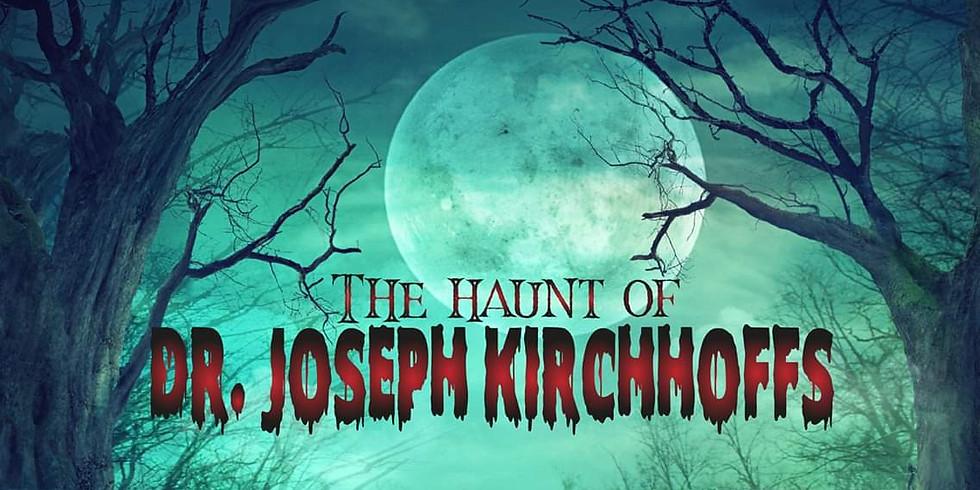 The Haunt of Dr Joseph Kirchhoffs