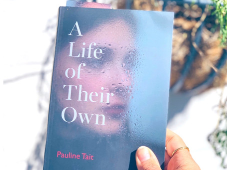 A Life Of Their Own by Pauline Tait