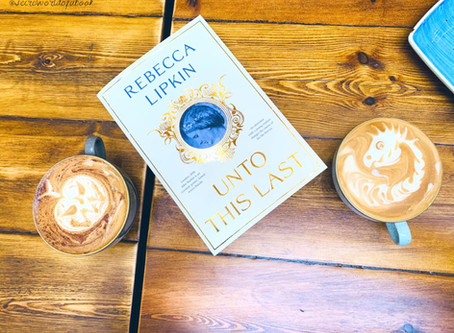 Unto This Last: A Novel by Rebecca Lipkin